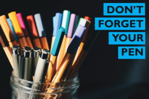 Don't forget your pen