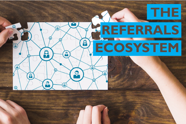 The referrals ecosystem