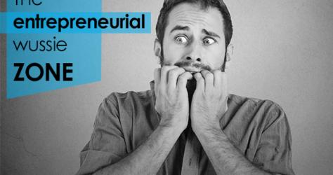 The entrepreneurial wussie zone