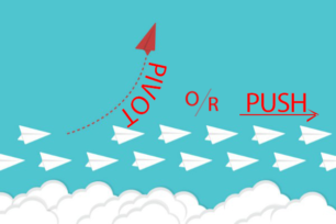 Push or pivot?