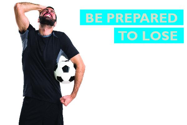 Be prepared to lose by Allon Raiz