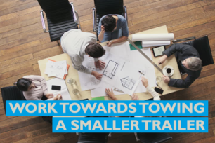 Work towards towing a smaller trailer