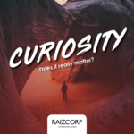 Curiosity: Does It Really Matter?