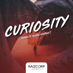 Curiosity: Does It Really Matter