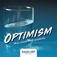 Raizors Edge Podcast - Optimism More Than Just Positivity.
