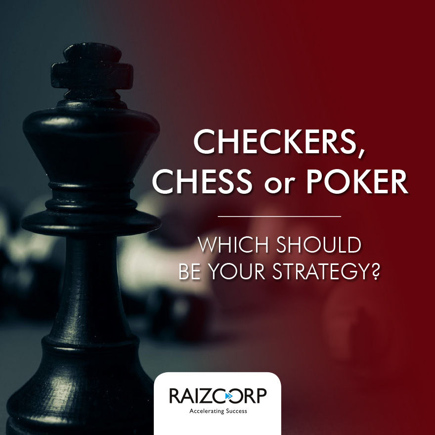 Deep Dive Series; Strategy - Are You Playing Checkers, Chess, or Poker?
