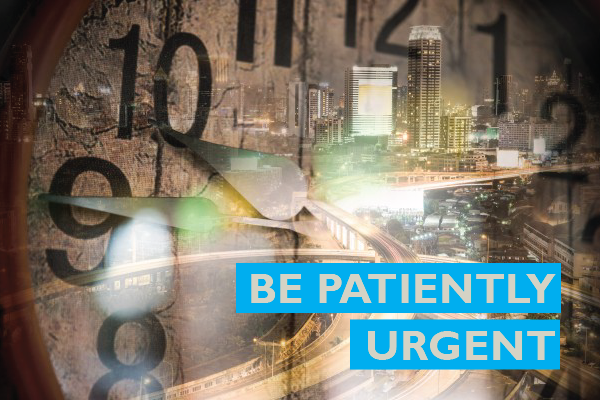 Be patiently urgent by Allon Raiz