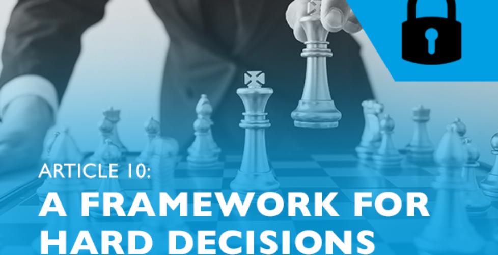 Raizcorp article: Lockdown advice #10 – A framework for hard decisions