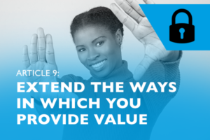 Lockdown advice #9 – Extend the ways in which you provide value