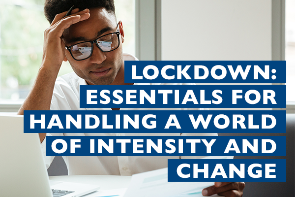 Raizcorp article – Lockdown: Essentials for handling a world of intensity and change