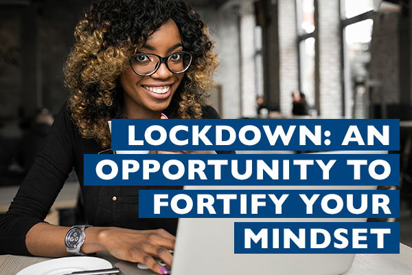 Raizcorp article – Lockdown: An opportunity to fortify your mindset
