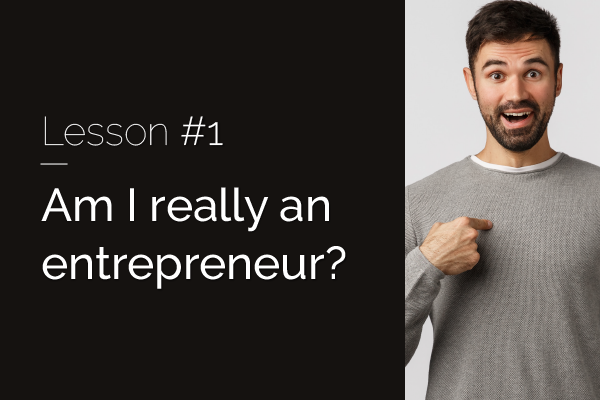 20 lessons in 20 years #1 – Am I really an entrepreneur?