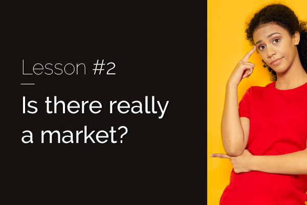 Raizcorp article: 20 lessons over 20 years #2 – Is there really a market?