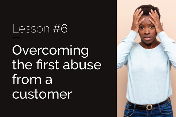 Raizcorp article – 20 Lessons over 20 years: Lesson 6 – Overcoming the first abuse from a customer