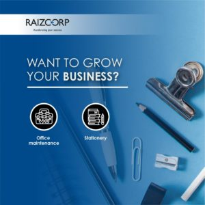 Raizcorp sponsored business development programme – Stationery suppliers & office maintenance services